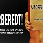 UFORBEREDT!